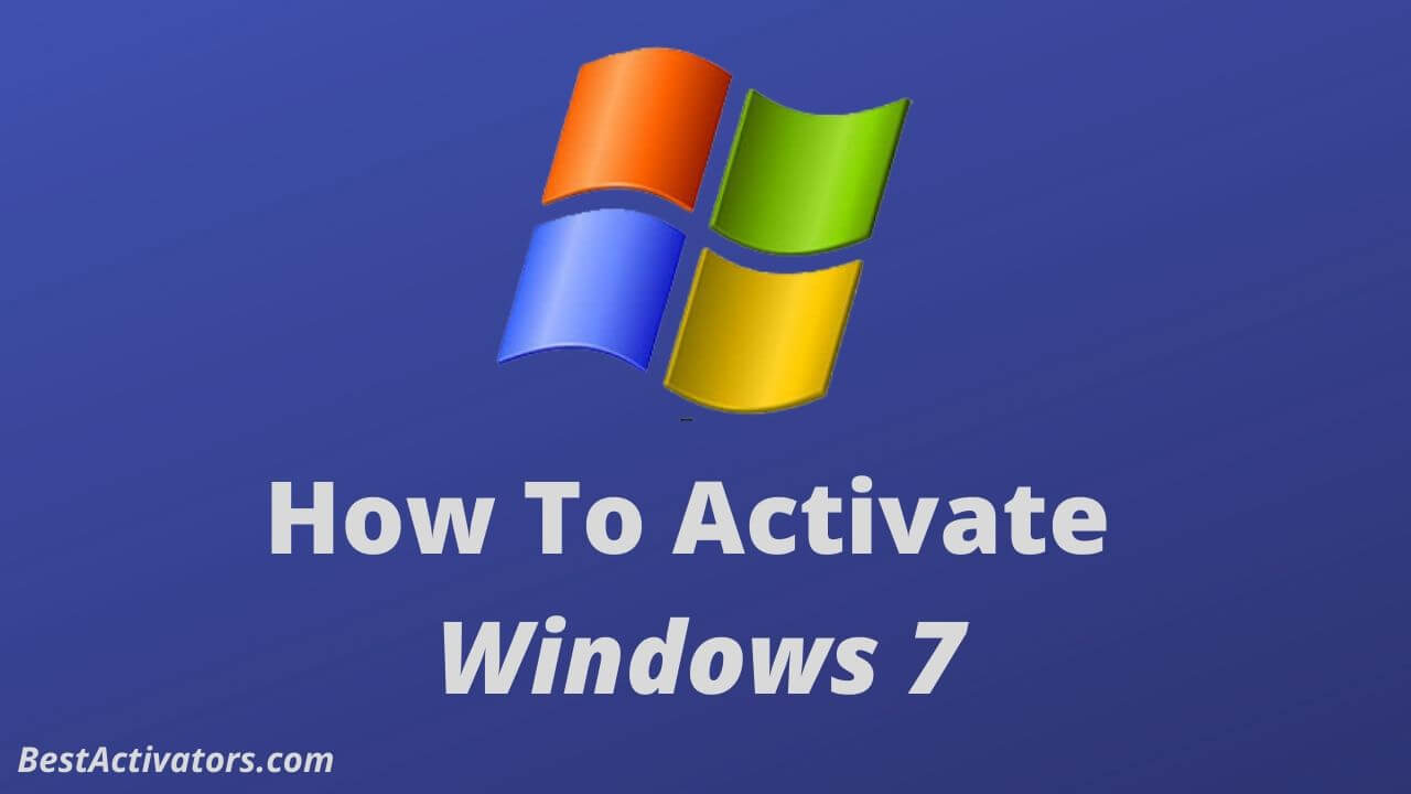 How To Activate Windows 7 2020